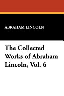 Pdf The Collected Works of Abraham Lincoln