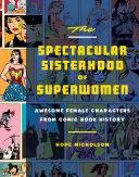 The Spectacular Sisterhood of Superwomen Pdf/ePub eBook