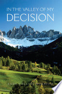 In the Valley of My Decision