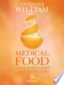 Medical Food  : Warum Obst und Gemüse als Heilmittel potenter sind als jedes Medikament