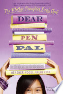 """Dear Pen Pal"" by Heather Vogel Frederick"