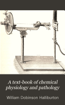 A Text book of Chemical Physiology and Pathology