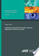 Predictive energy efficient motion trajectory optimization of electric vehicles Book