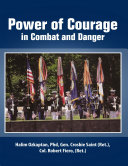 Power of Courage In Combat and Danger