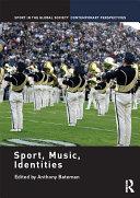 Sport, Music, Identities