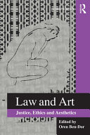 Law and Art: Justice, Ethics and Aesthetics - Seite 29