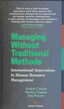 Managing Without Traditional Methods