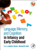 Pdf Language, Memory, and Cognition in Infancy and Early Childhood