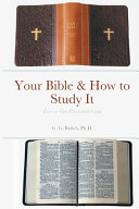 Your Bible   How to Study It