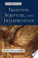 Tradition, Scripture, and Interpretation