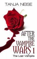 Pdf The Last Vampire – After The Vampire Wars 1