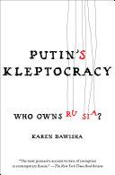 Pdf Putin's Kleptocracy