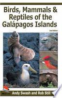 Birds, Mammals, and Reptiles of the Galápagos Islands