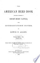 American Short Horn Herd Book Containing Pedigrees Of Short Horn Cattle