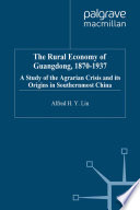 The Rural Economy Of Guangdong 1870 1937