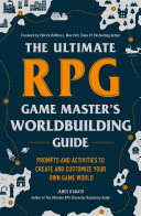 The Ultimate RPG Game Master s Worldbuilding Guide