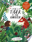 There s a Tiger in the Garden