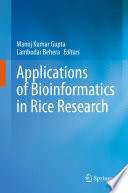 Applications of Bioinformatics in Rice Research Book
