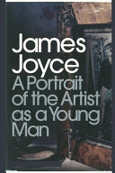 A Portrait of the Artist as a Young Man by James Joyce Annotated   Illustrated Edition