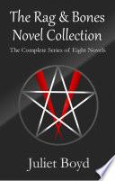 The Rag   Bones Novel Collection