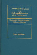 Catherine the Great and the French Philosophers of the Enlightenment