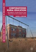 Corporatizing Rural Education