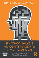 Psychoanalysis and Contemporary American Men