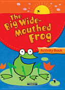 THE BIG WIDE MOUTHED FROG ACTIVITY BOOK Book PDF