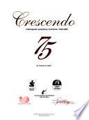 Crescendo 75