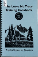 The Leave No Trace Training Cookbook