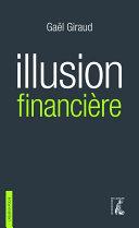 Illusion financière (3e édition revue et augmentée) Pdf/ePub eBook