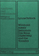 Willibald Alexis' Zeitroman Das Haus Düsterweg and the Vormäz