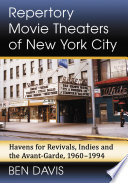 Repertory Movie Theaters of New York City