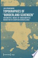 Topographies of  Borderland Schengen
