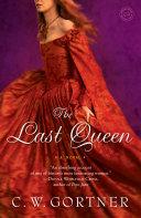 The Last Queen Book