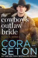 The Cowboy's Outlaw Bride Book