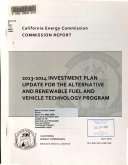 2013 2014 Investment Plan Update for the Alternative and Renewable Fuel and Vehicle Technology Program Book