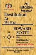 Destitution at the Edge