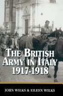The British Army in Italy  1917 18