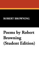 Poems by Robert Browning  Student Edition
