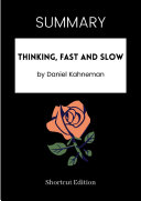 SUMMARY - Thinking, Fast And Slow By Daniel Kahneman Pdf/ePub eBook