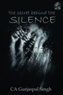 THE SECRET BEHIND THE SILENCE