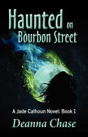 Haunted on Bourbon Street
