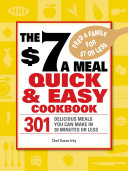 The  7 a Meal Quick and Easy Cookbook