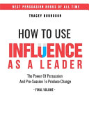 How to Use Influence as a Leader
