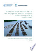 Aquaculture zoning  site selection and area management under the ecosystem approach to aquaculture Book