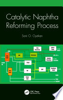 Catalytic Naphtha Reforming Process Book