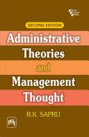 Administrative Theories And Management Thought 2Nd Ed.