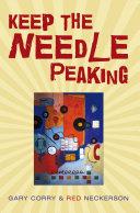 Keep the Needle Peaking