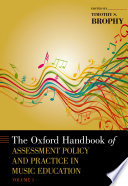 The Oxford Handbook of Assessment Policy and Practice in Music Education Book PDF